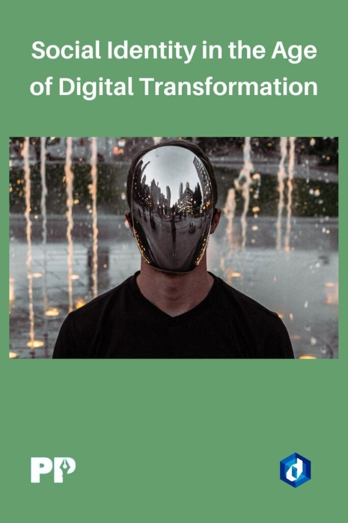 Social Identity in the Age of Digital Transformation